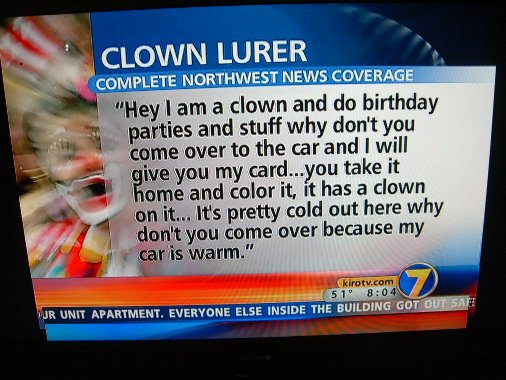 PSA: Clowns are Evil.