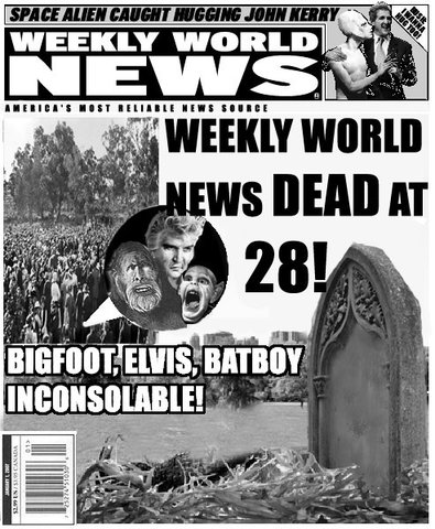 Weekly World News is dead…undead, undead, undead
